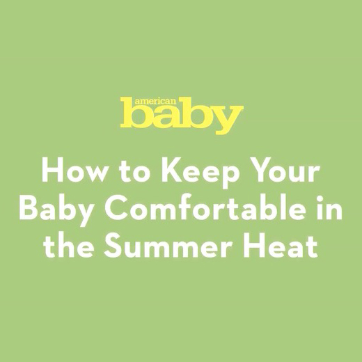 Making Your Baby Comfortable in the Summer Heat