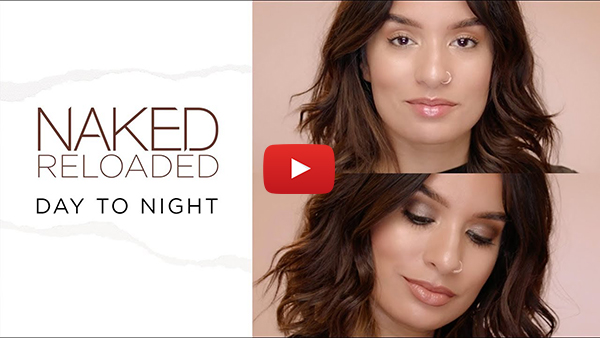 Day to Night Makeup Tutorial | NAKED Reloaded Eyeshadow Look | Urban Decay